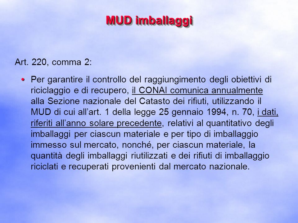 MUD imballaggi Art. 220, comma 2:
