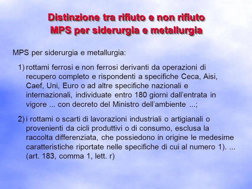 Distinzione tra rifiuto e non rifiuto MPS per siderurgia e metallurgia