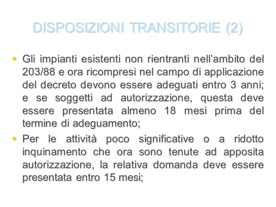 DISPOSIZIONI TRANSITORIE (2)
