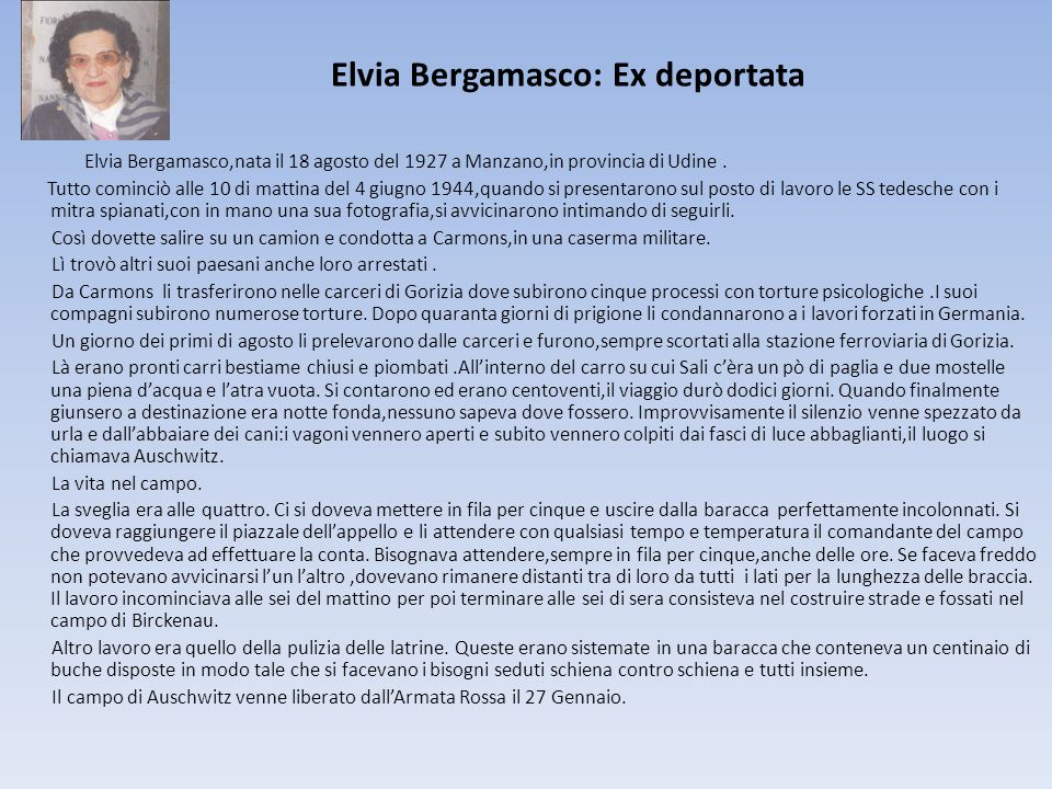 Elvia Bergamasco: Ex deportata