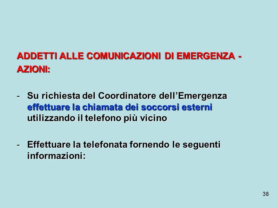 ADDETTI ALLE COMUNICAZIONI DI EMERGENZA -