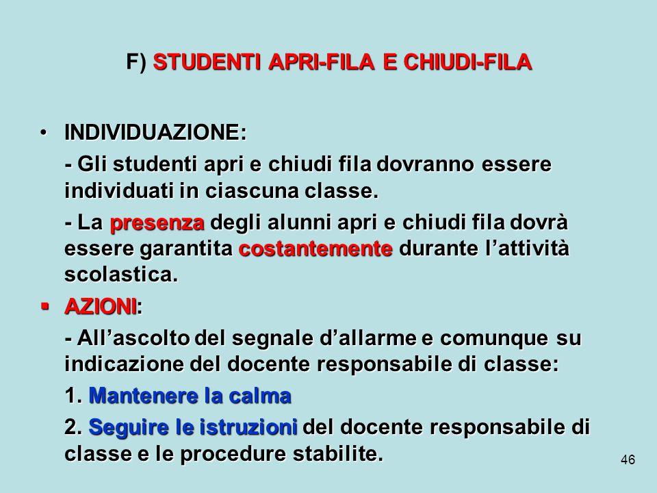 F) STUDENTI APRI-FILA E CHIUDI-FILA
