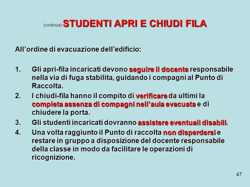 (continua) STUDENTI APRI E CHIUDI FILA