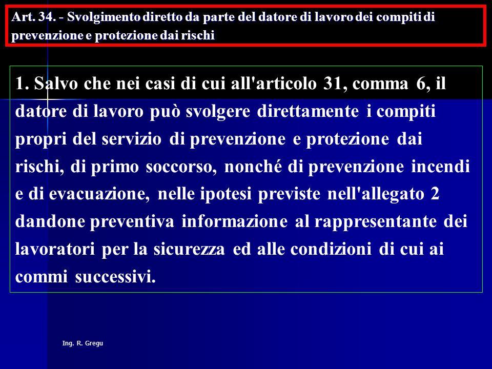 Art. 34. - Svolgimento diretto da parte del datore di lavoro dei compiti di prevenzione e protezione dai rischi