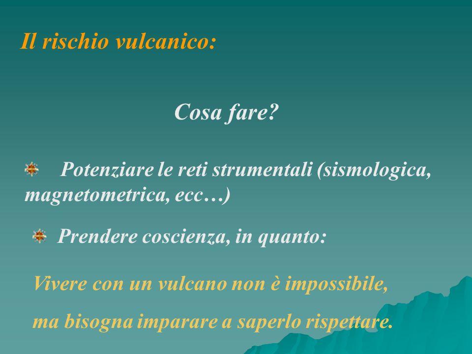 Il rischio vulcanico: Cosa fare