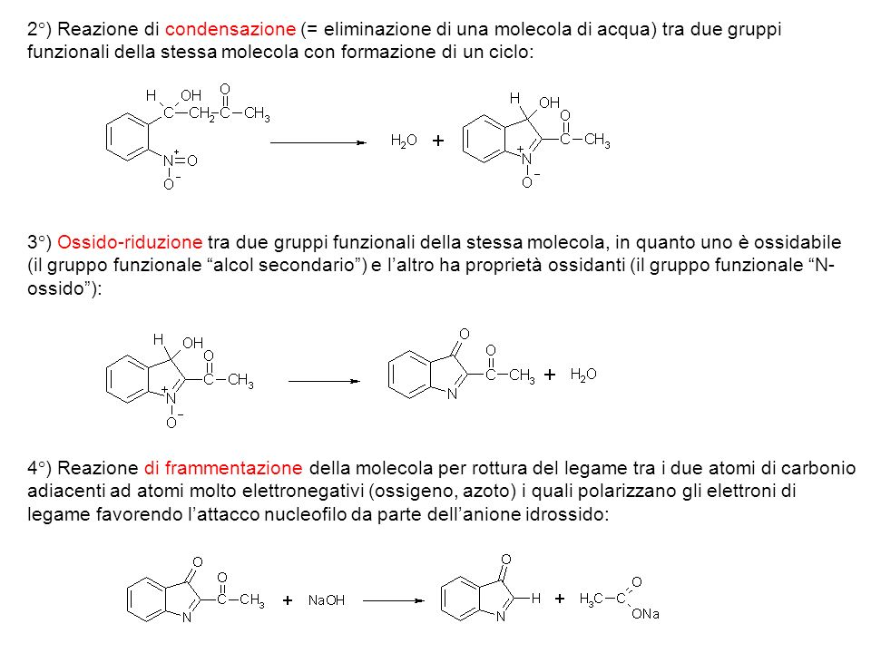 2°) Reazione di condensazione (= eliminazione di una molecola di acqua) tra due gruppi funzionali della stessa molecola con formazione di un ciclo: