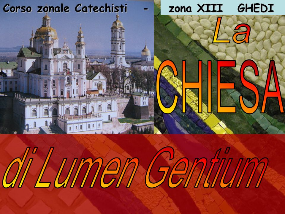 Corso zonale Catechisti - zona XIII GHEDI