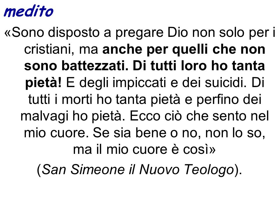 (San Simeone il Nuovo Teologo).