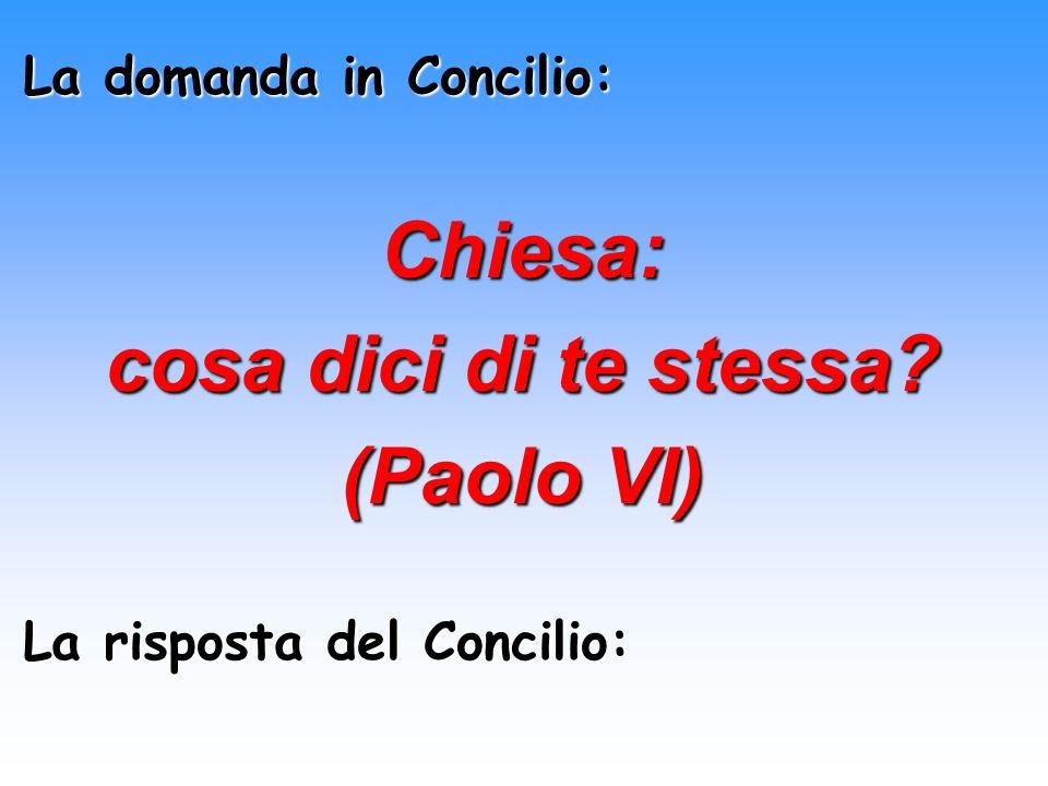 Chiesa: cosa dici di te stessa (Paolo VI)