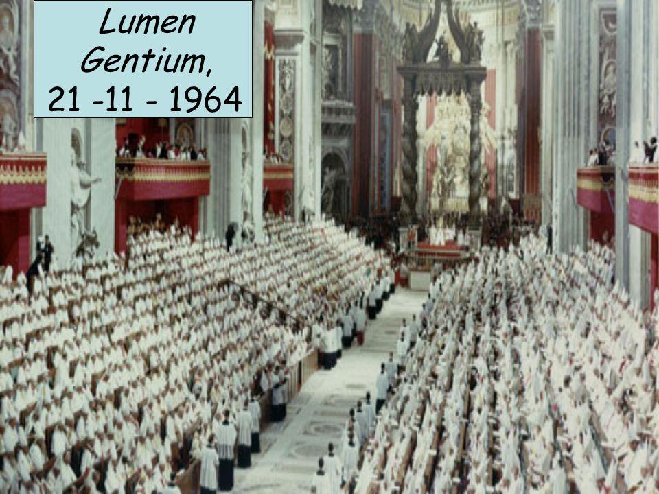 Lumen Gentium, 21 -11 - 1964