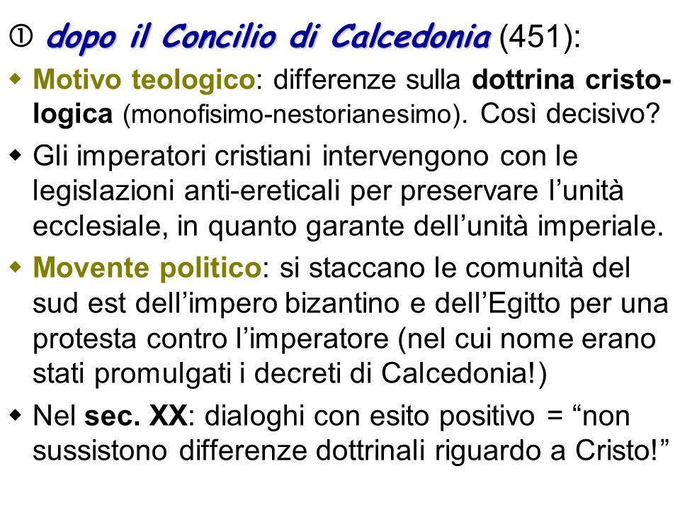  dopo il Concilio di Calcedonia (451):