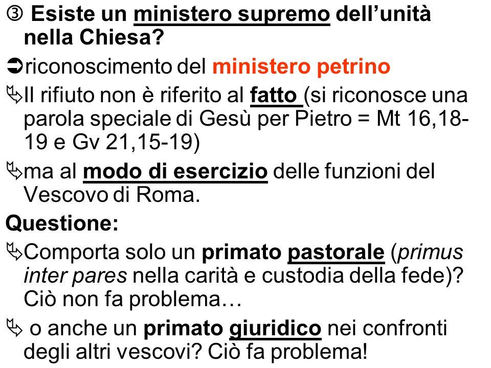  Esiste un ministero supremo dell'unità nella Chiesa