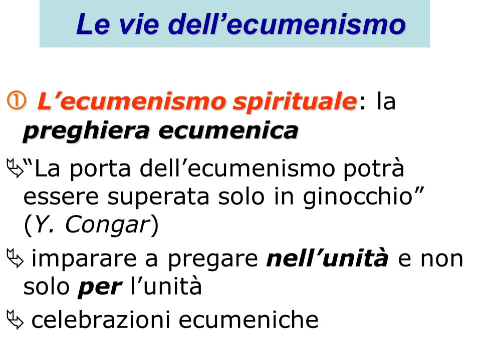 Le vie dell'ecumenismo