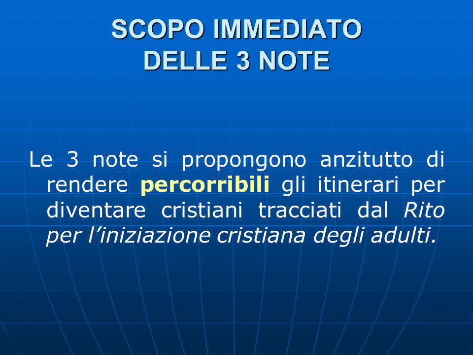 SCOPO IMMEDIATO DELLE 3 NOTE