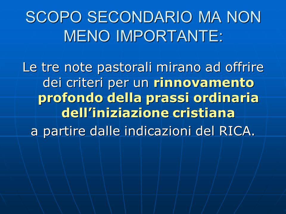 SCOPO SECONDARIO MA NON MENO IMPORTANTE: