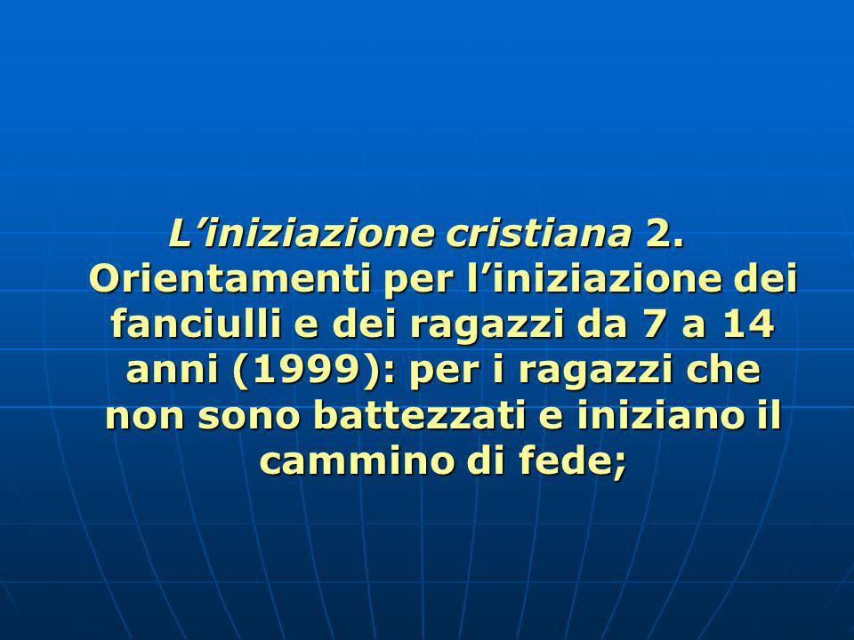 L'iniziazione cristiana 2