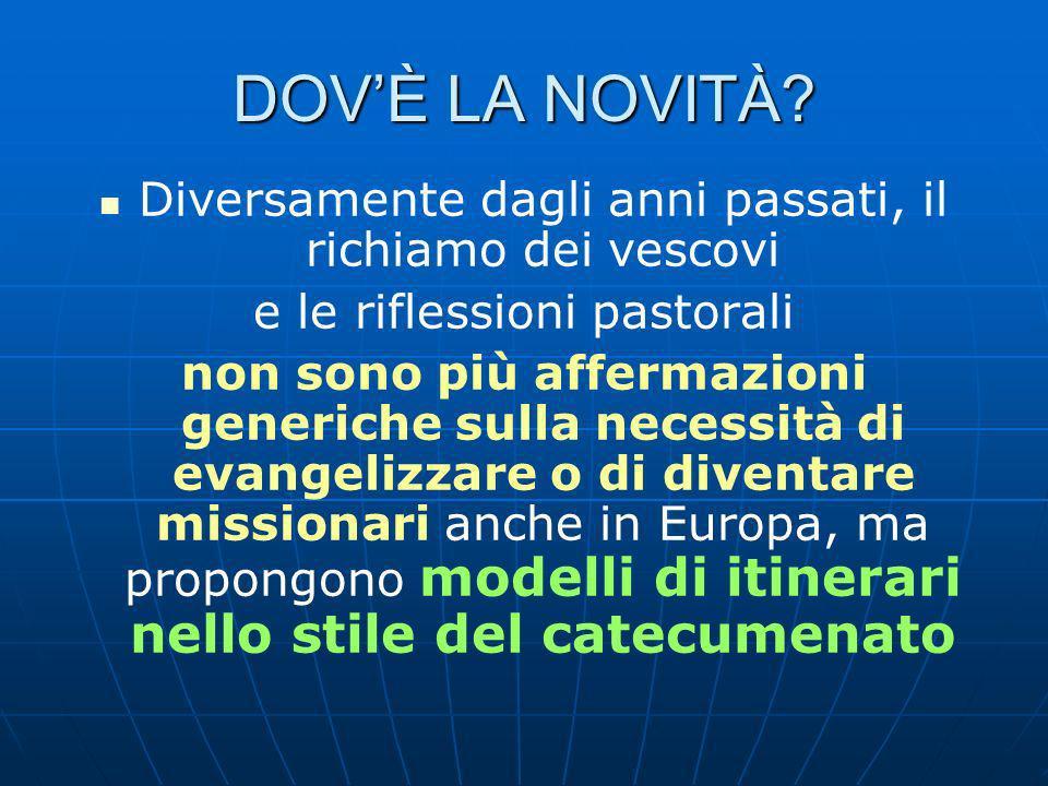 DOV'È LA NOVITÀ Diversamente dagli anni passati, il richiamo dei vescovi. e le riflessioni pastorali.