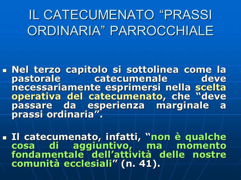 IL CATECUMENATO PRASSI ORDINARIA PARROCCHIALE