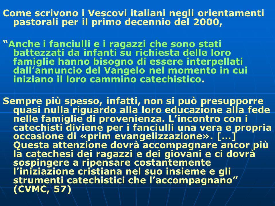 Come scrivono i Vescovi italiani negli orientamenti pastorali per il primo decennio del 2000,