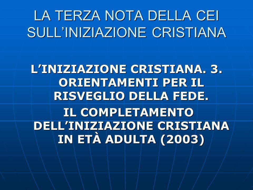 LA TERZA NOTA DELLA CEI SULL'INIZIAZIONE CRISTIANA