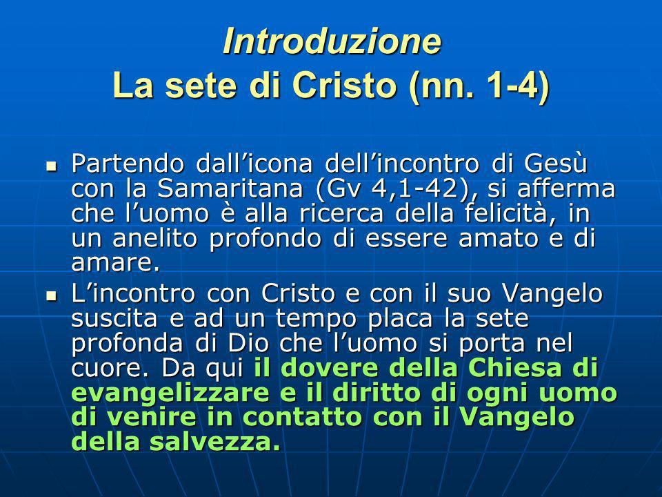 Introduzione La sete di Cristo (nn. 1-4)