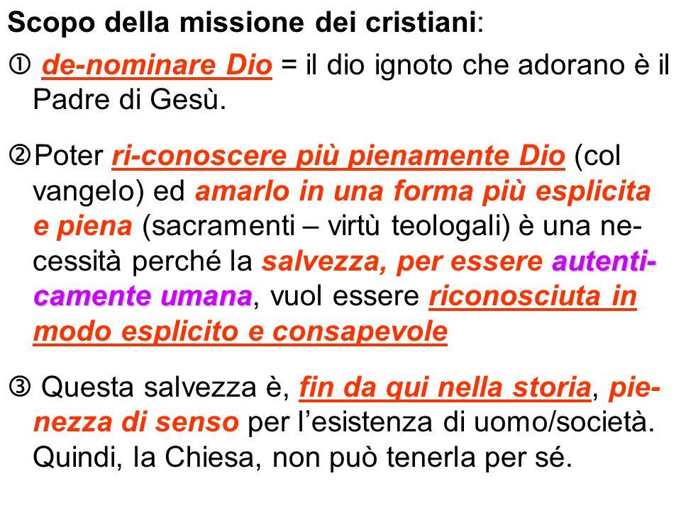 Scopo della missione dei cristiani: