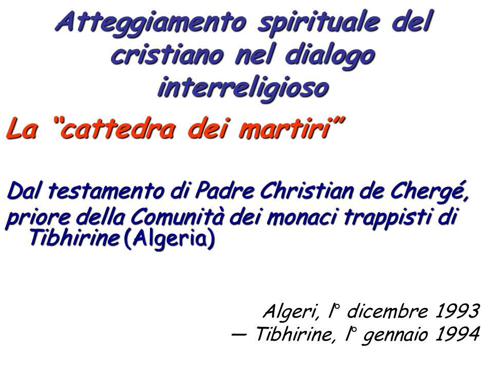 Atteggiamento spirituale del cristiano nel dialogo interreligioso