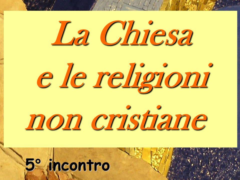 e le religioni non cristiane