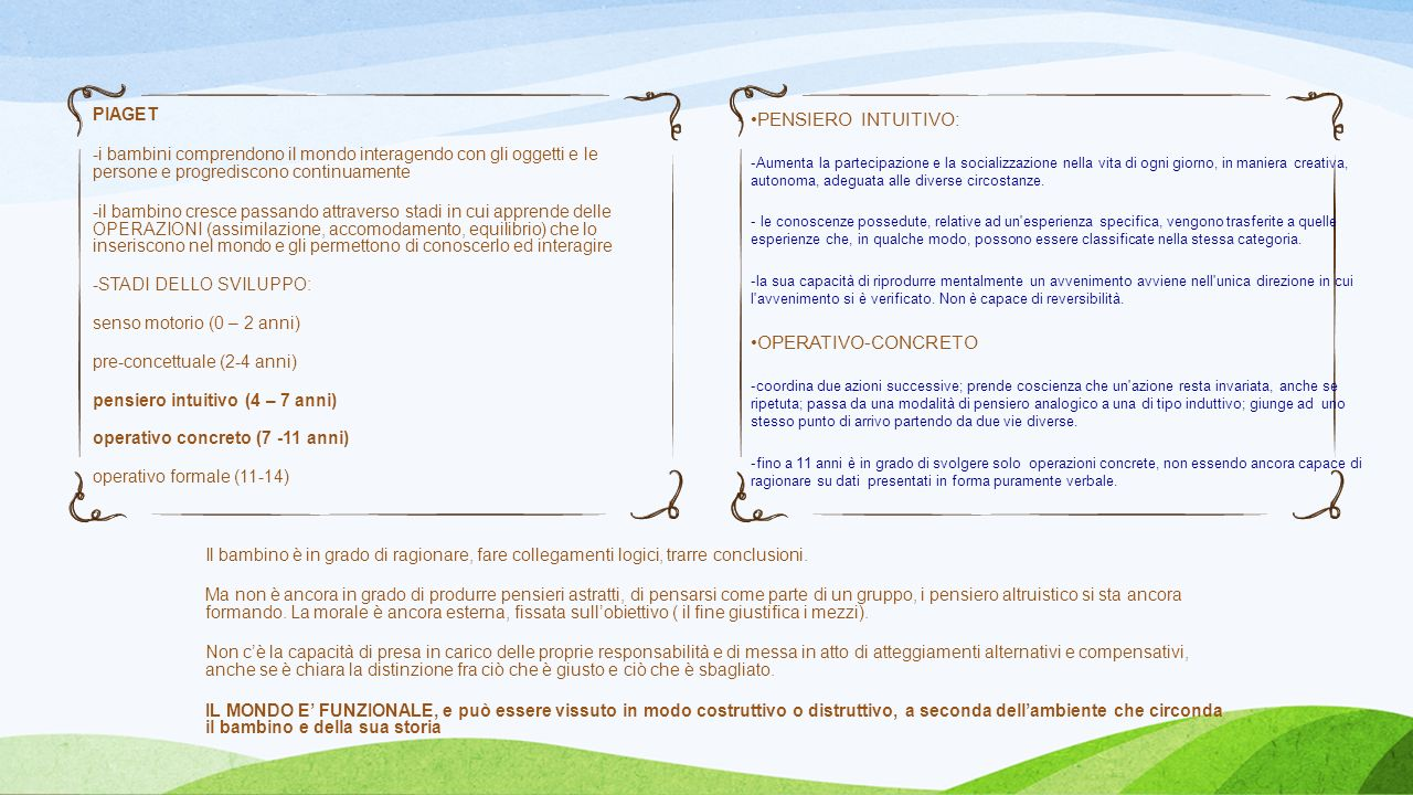 PENSIERO INTUITIVO: OPERATIVO-CONCRETO PIAGET