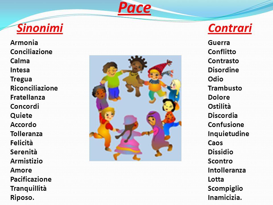 Pace Sinonimi Contrari Armonia Conciliazione Calma Intesa Tregua