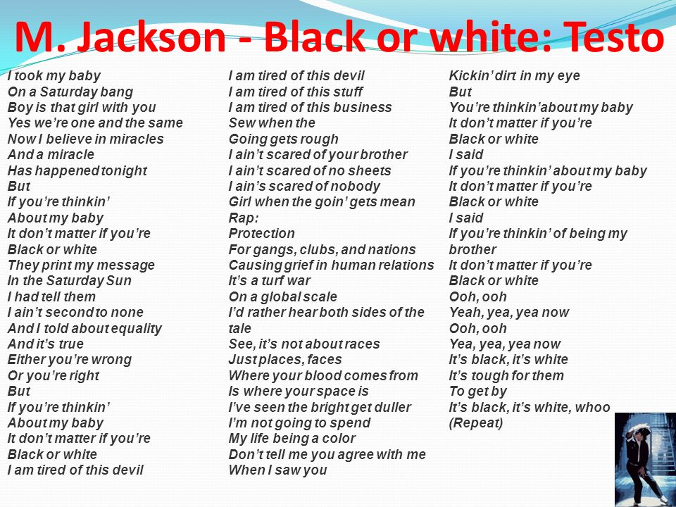 M. Jackson - Black or white: Testo