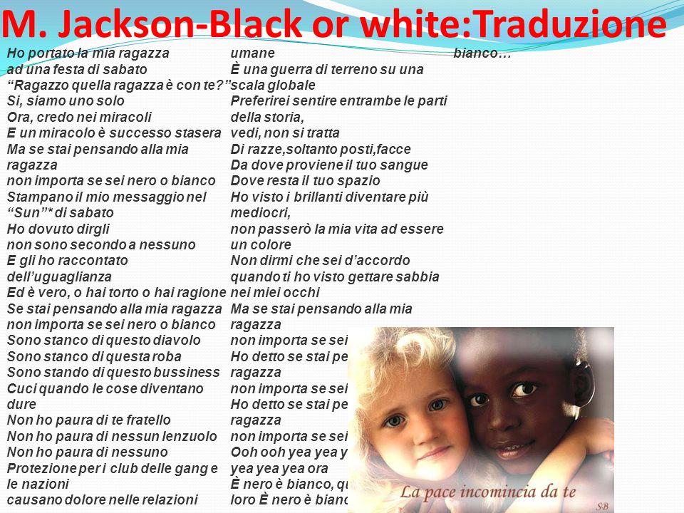 M. Jackson-Black or white:Traduzione