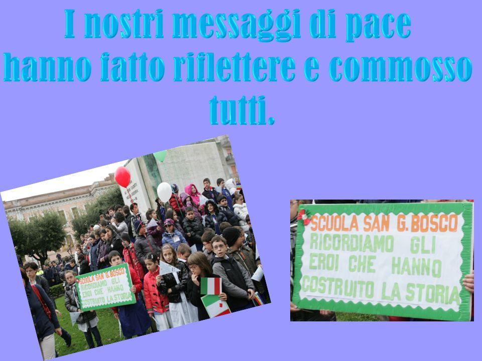 I nostri messaggi di pace hanno fatto riflettere e commosso