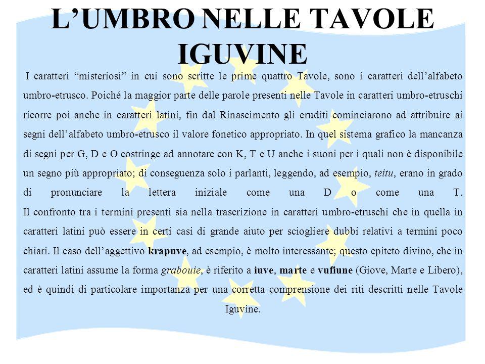 ANTICHE LINGUE EUROPEE: L'UMBRO NELLE TAVOLE IGUVINE