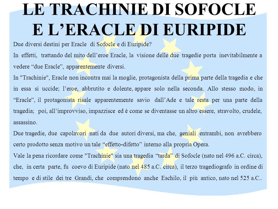 LE TRACHINIE DI SOFOCLE E L'ERACLE DI EURIPIDE