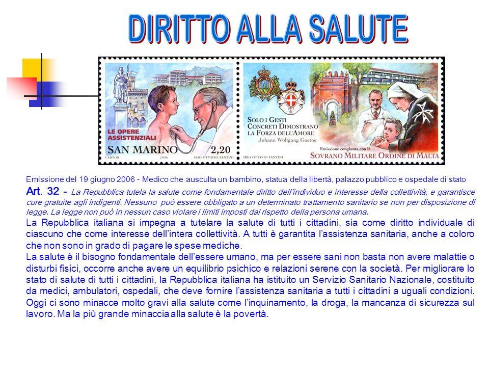 DIRITTO ALLA SALUTE Emissione del 19 giugno 2006 - Medico che ausculta un bambino, statua della libertà, palazzo pubblico e ospedale di stato.