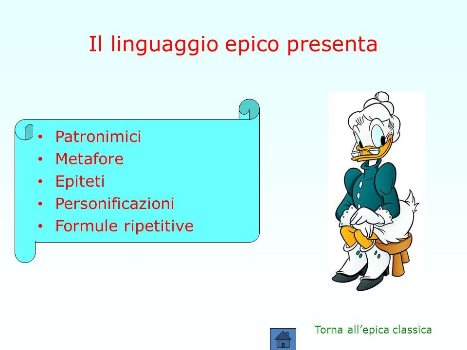 Il linguaggio epico presenta