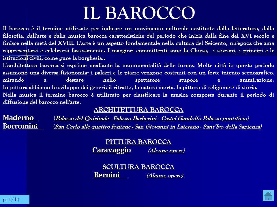 Caravaggio (Alcune opere) Bernini (Alcune opere)