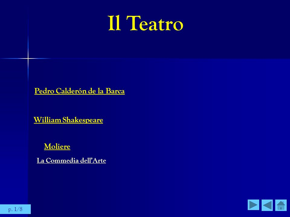Il Teatro Pedro Calderón de la Barca William Shakespeare Moliere