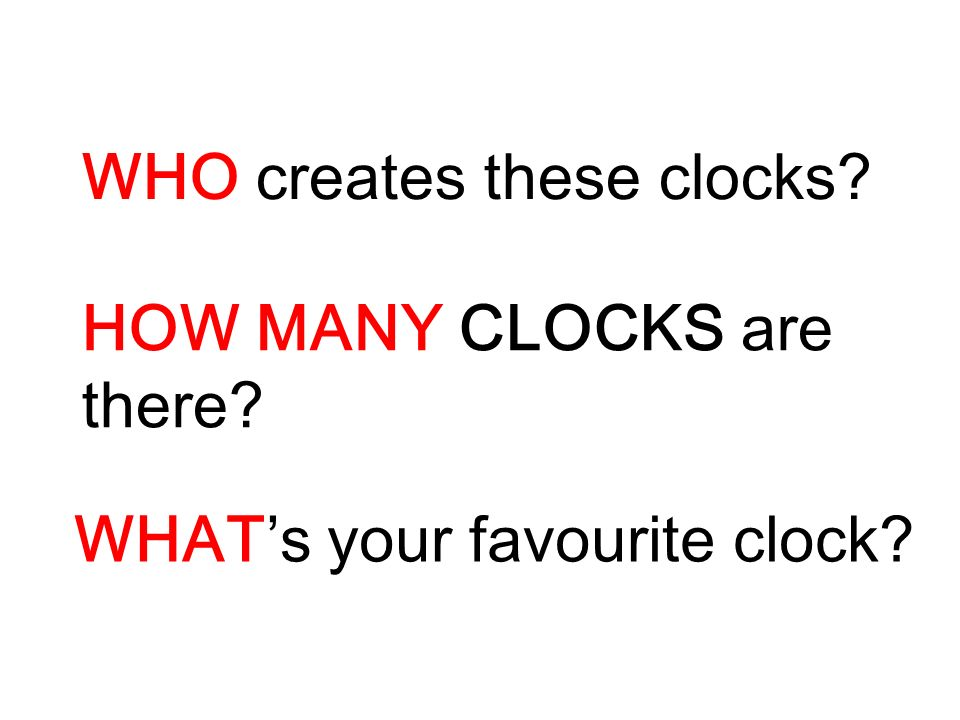 WHO creates these clocks