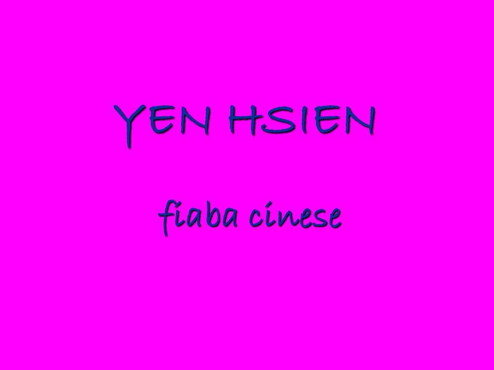 YEN HSIEN fiaba cinese