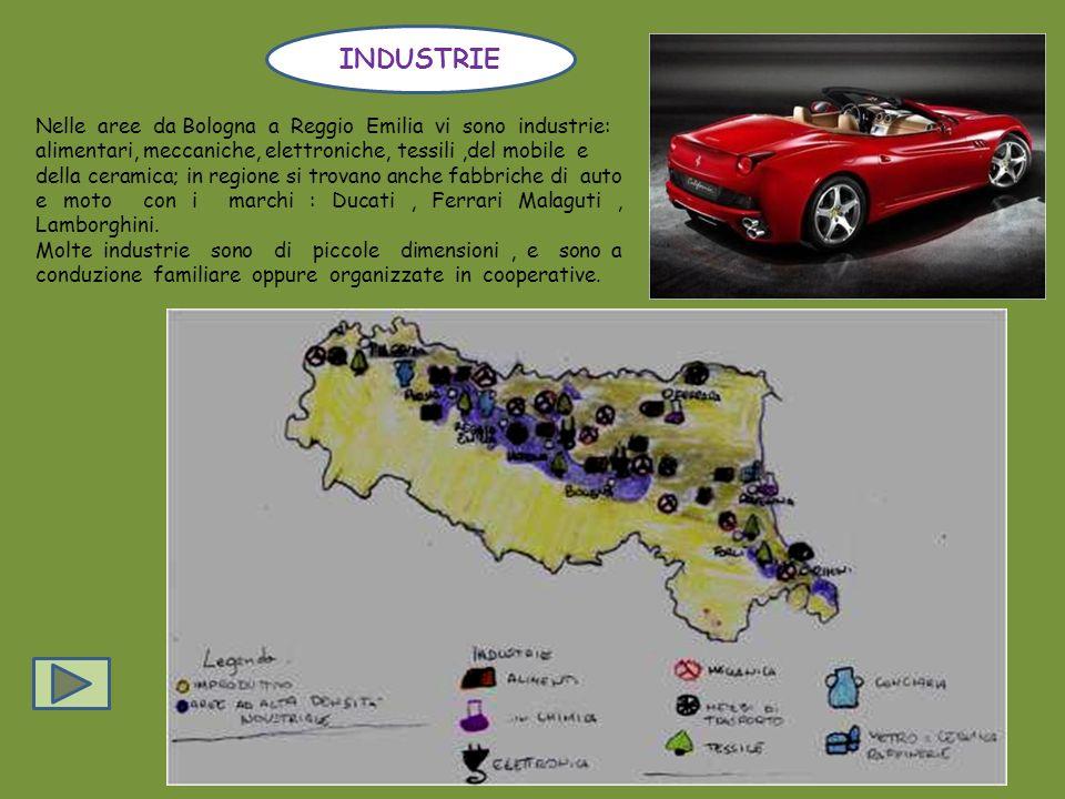 INDUSTRIE Nelle aree da Bologna a Reggio Emilia vi sono industrie:
