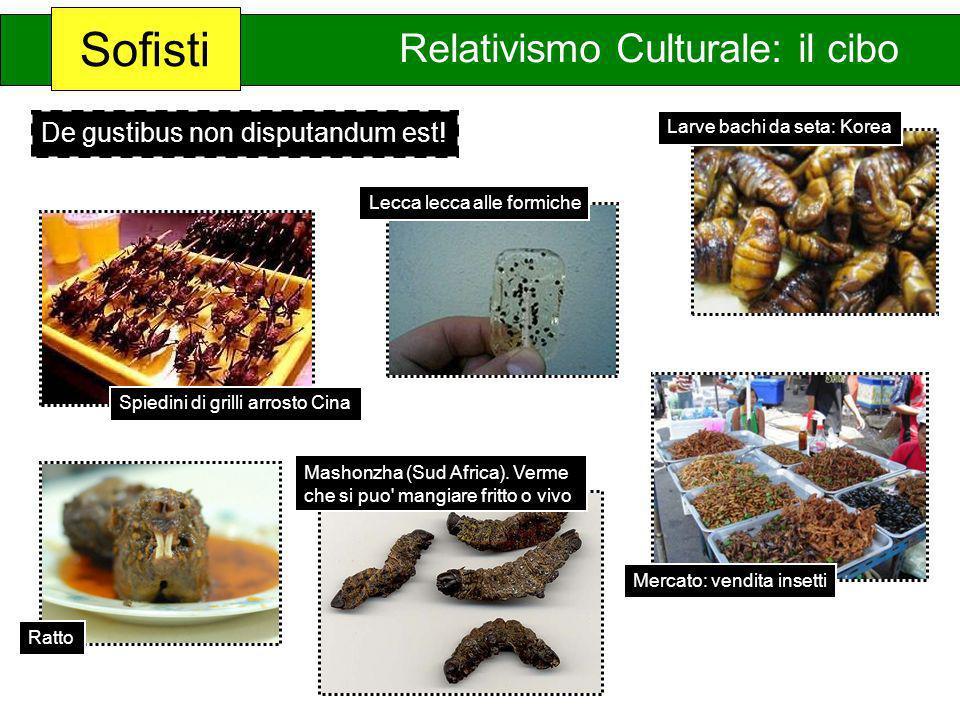 Sofisti Relativismo Culturale: il cibo