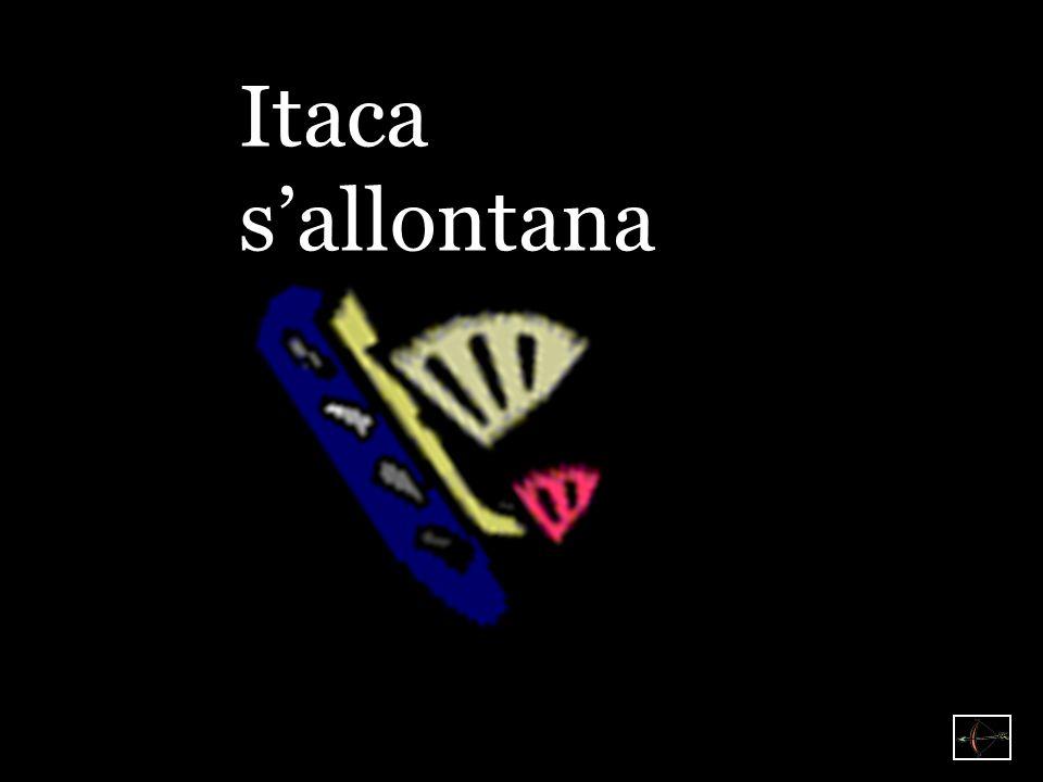 Itaca s'allontana