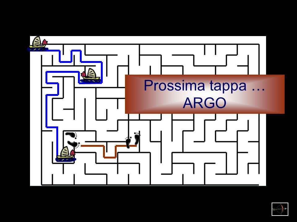 Prossima tappa … ARGO