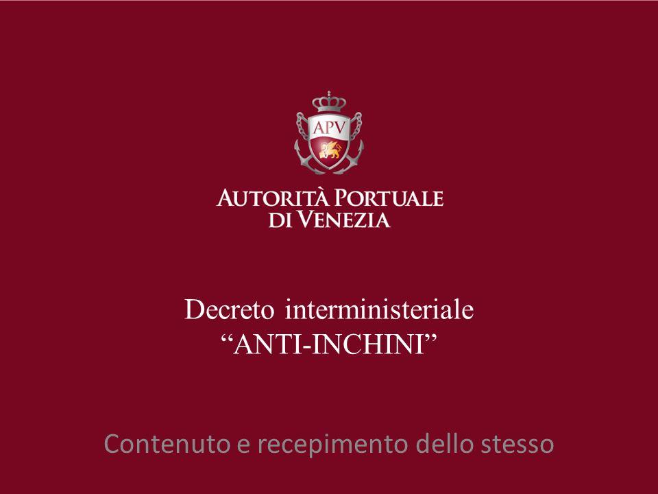 Decreto interministeriale ANTI-INCHINI