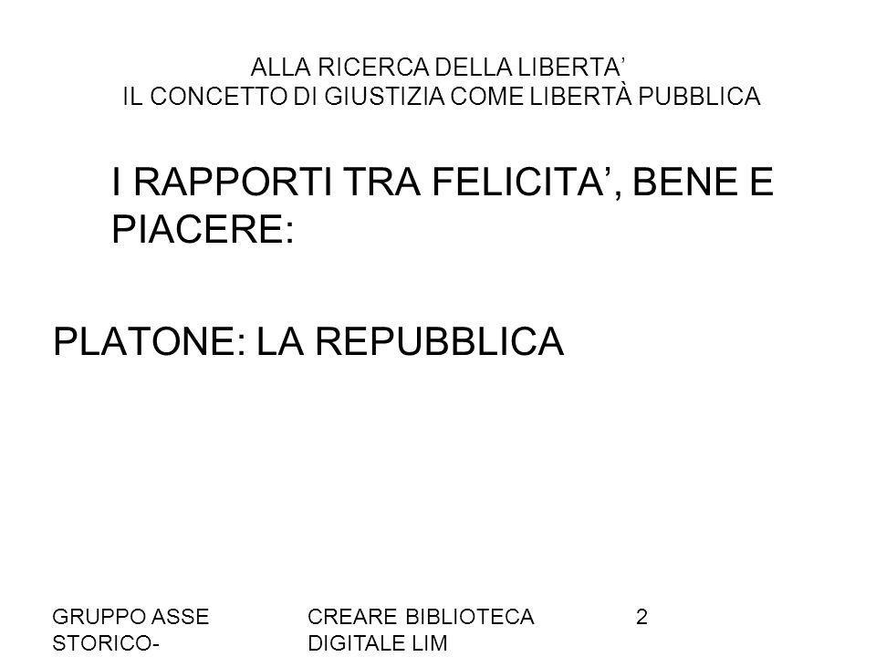 I RAPPORTI TRA FELICITA', BENE E PIACERE: