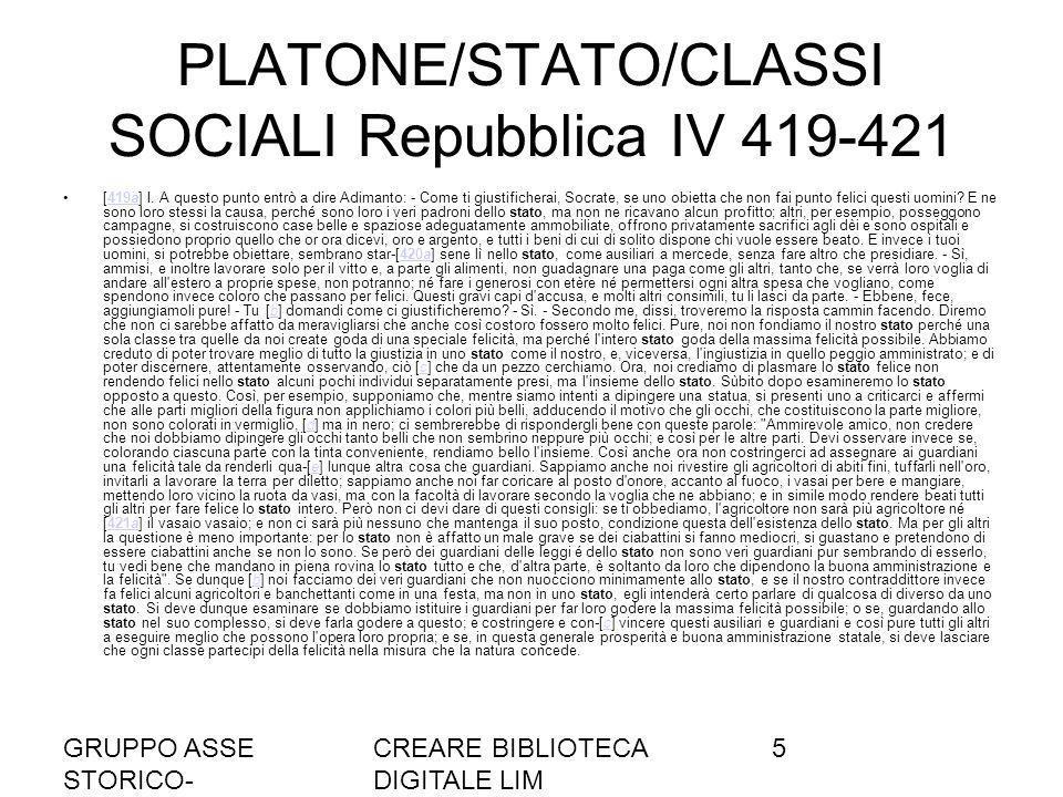 PLATONE/STATO/CLASSI SOCIALI Repubblica IV 419-421