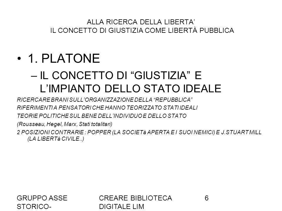 1. PLATONE IL CONCETTO DI GIUSTIZIA E L'IMPIANTO DELLO STATO IDEALE
