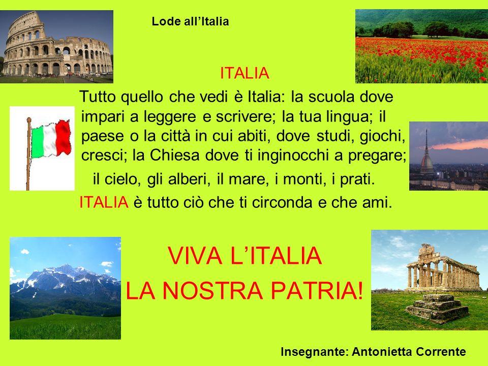 VIVA L'ITALIA LA NOSTRA PATRIA! ITALIA